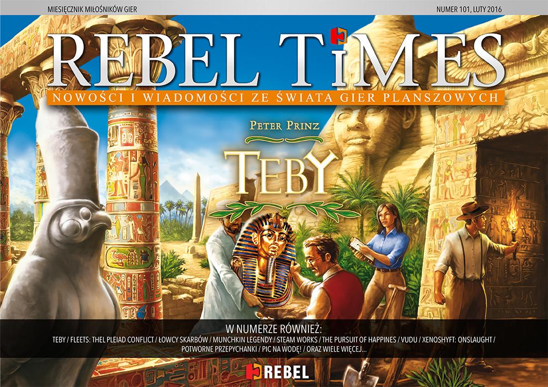 Rebel Times #101 / Luty 2016