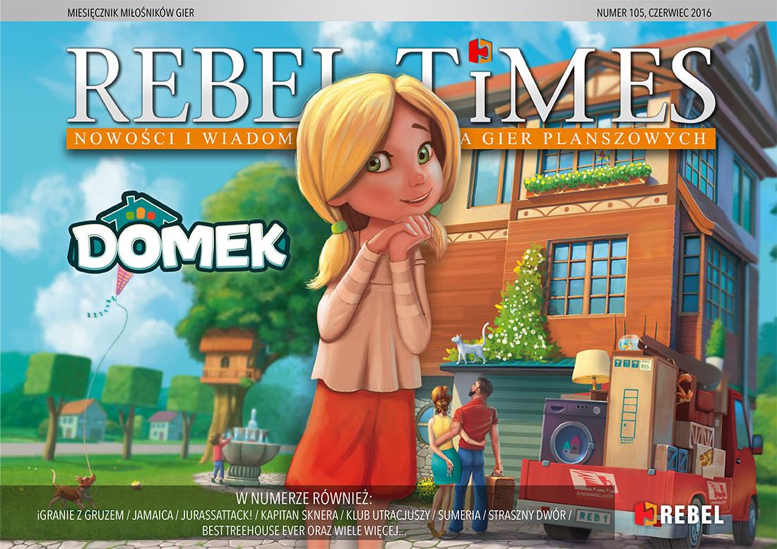 Rebel Times #105 / Czerwiec 2016