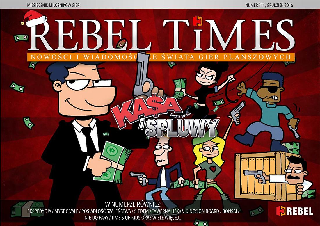 Rebel Times #111 / Grudzień 2016