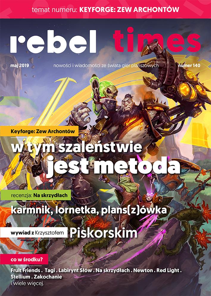 Rebel Times #140 / Maj 2019