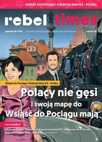 Rebel Times #145 / Październik 2019