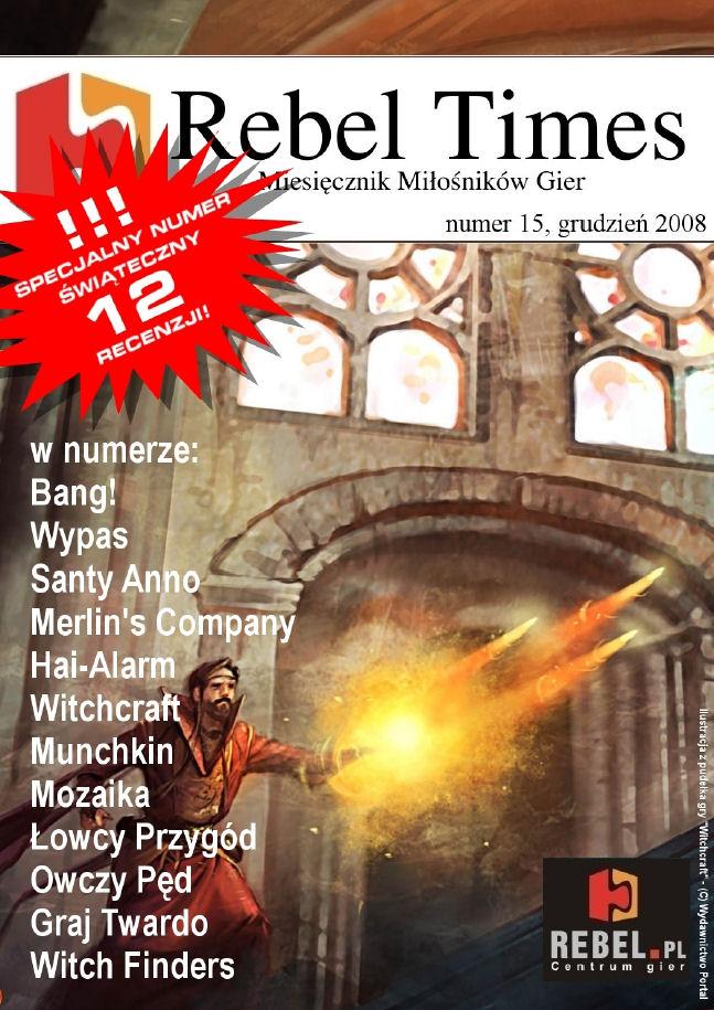 Rebel Times #15 / Grudzień 2008