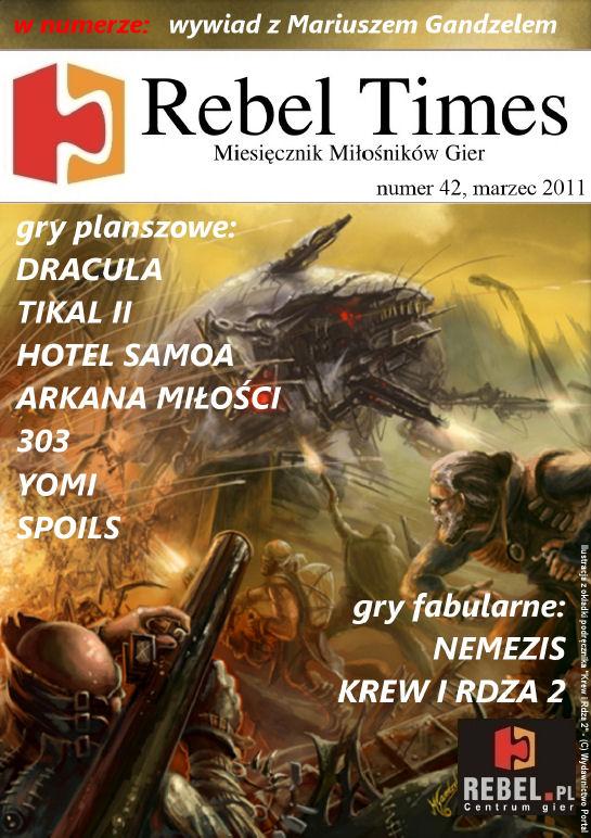 Rebel Times #42 / Marzec 2011