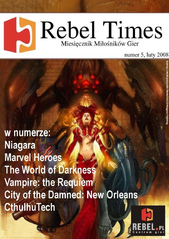 Rebel Times #5 / Luty 2008