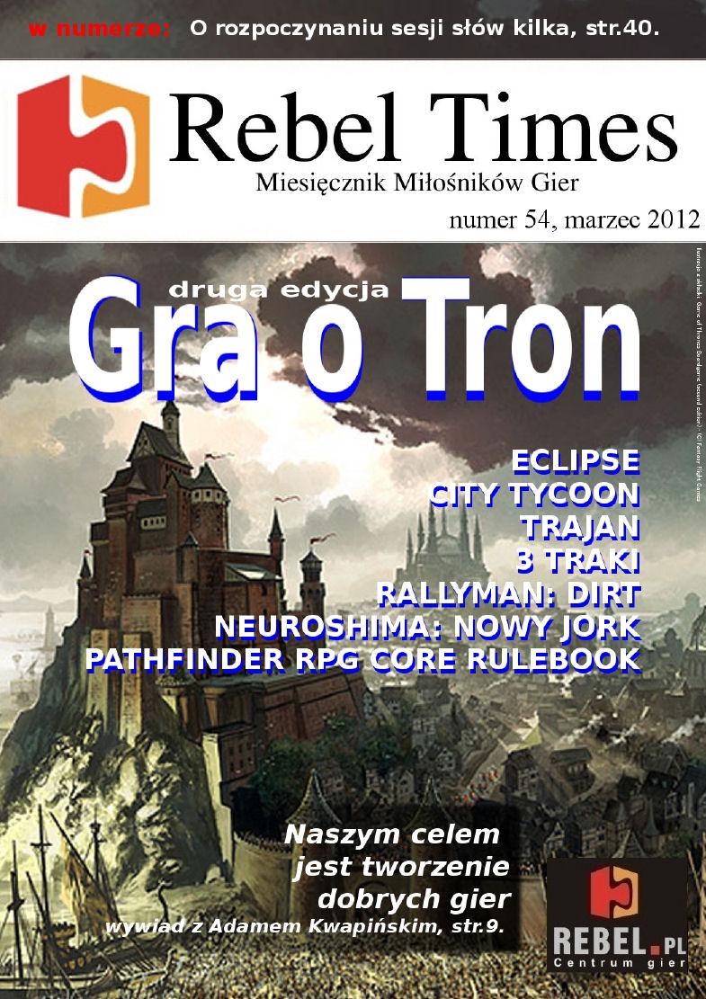 Rebel Times #54 / Marzec 2012