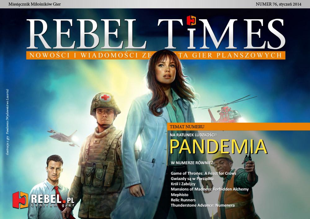 Rebel Times #76 / Styczeń 2014