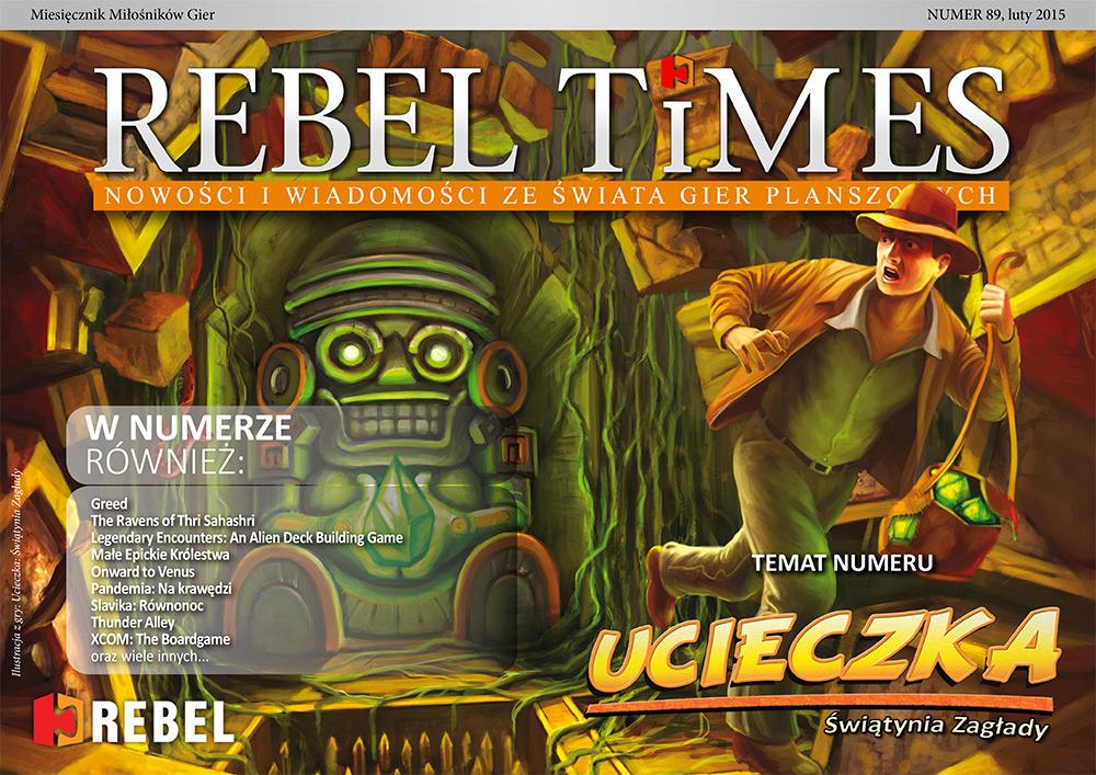 Rebel Times #89 / Luty 2015