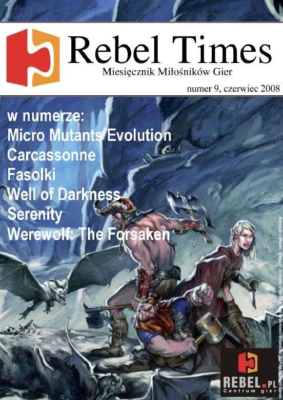 Rebel Times #9 / Czerwiec 2008