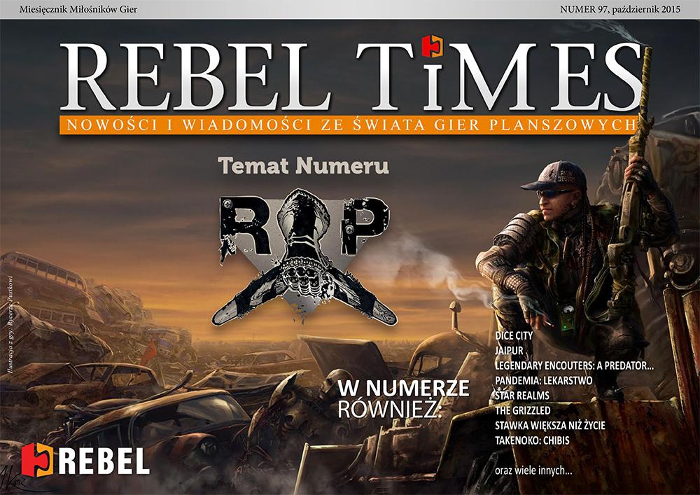 Rebel Times #97 / Październik 2015