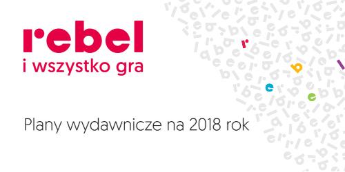 Zapowiedzi wydawnicze na 2018 rok