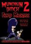 Munchkin Bites 2 - Pants Macabre