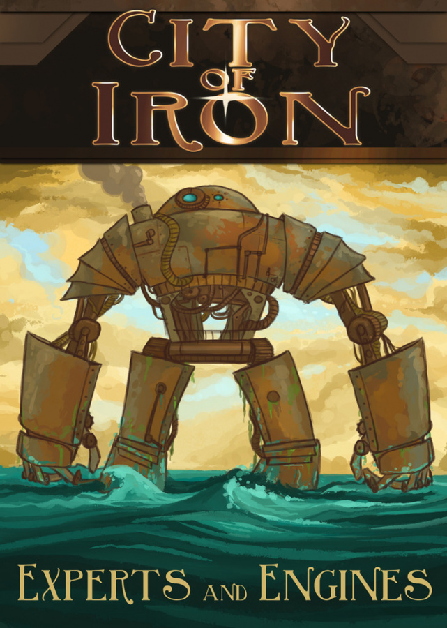 City of Iron (1st edition): Experts and Engines