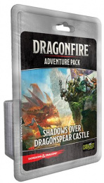 Dragonfire: Adventure Pack - Shadows Over Dragonspear Castle