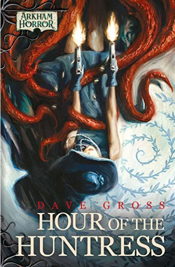 Arkham Horror Novel: Hour of the Huntress (twarda oprawa)
