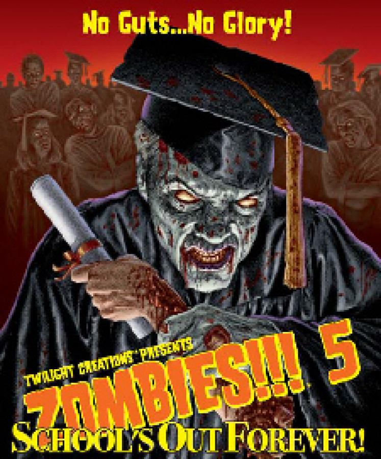 Zombies!!! 5 School's Out Forever!