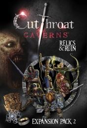 Cutthroat Caverns: Relics & Ruin