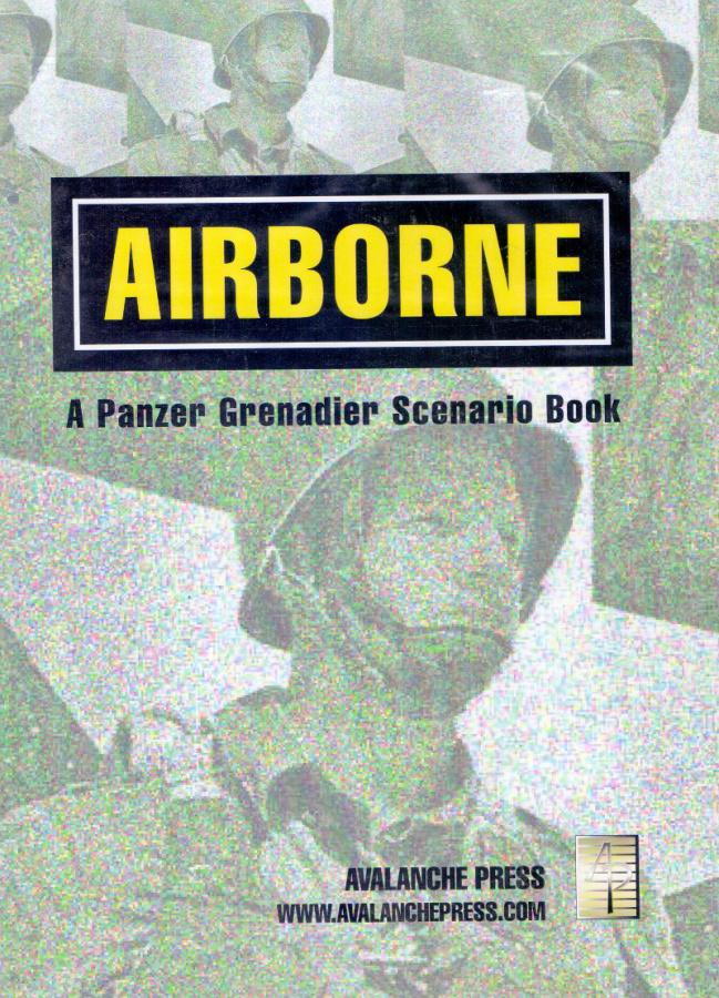 Airborne: A Panzer Grenadier Scenario Book