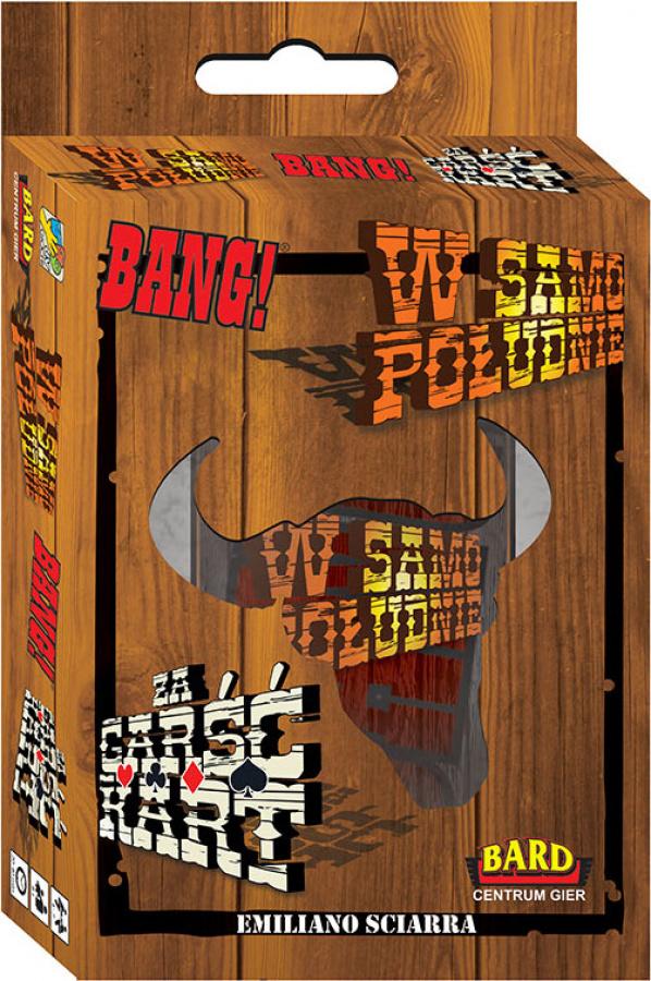 Bang! W Samo Południe / Za Garść Kart