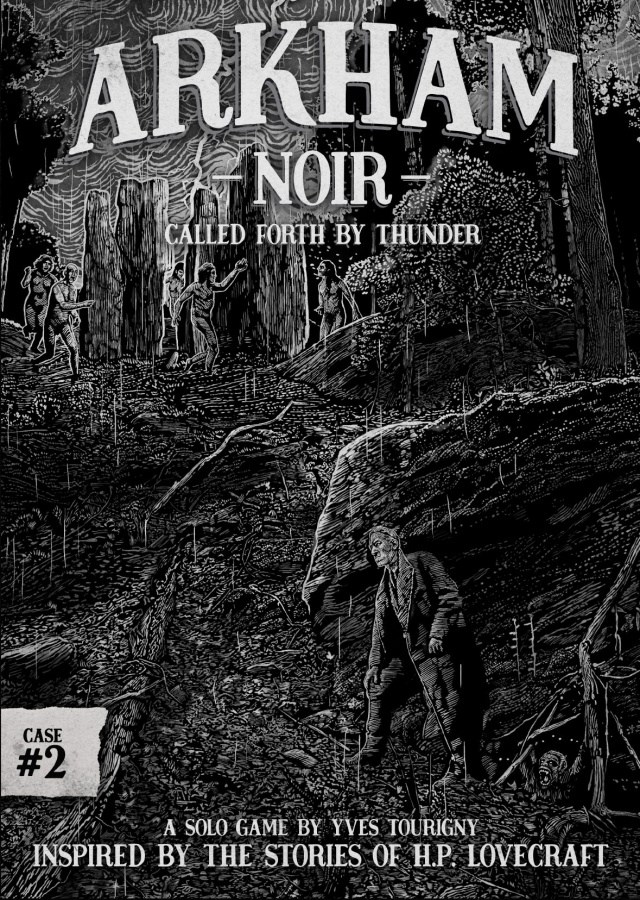 Arkham Noir: Case 2 - Called Forth By Thunder