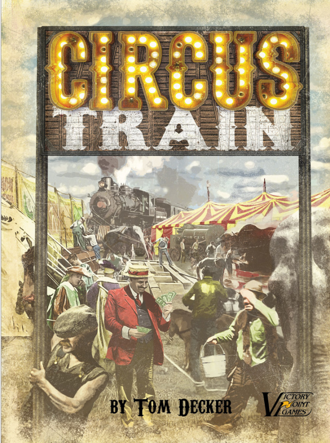 Circus Train Second Edition