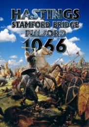 Hastings, Stamford Bridge, Fulford - 1066
