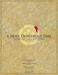 A Most Dangerous Time