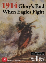 1914 Glory's End / When Eagles Fight
