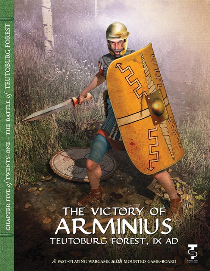The Victory of Arminius: Teutoburg Forest, IX AD