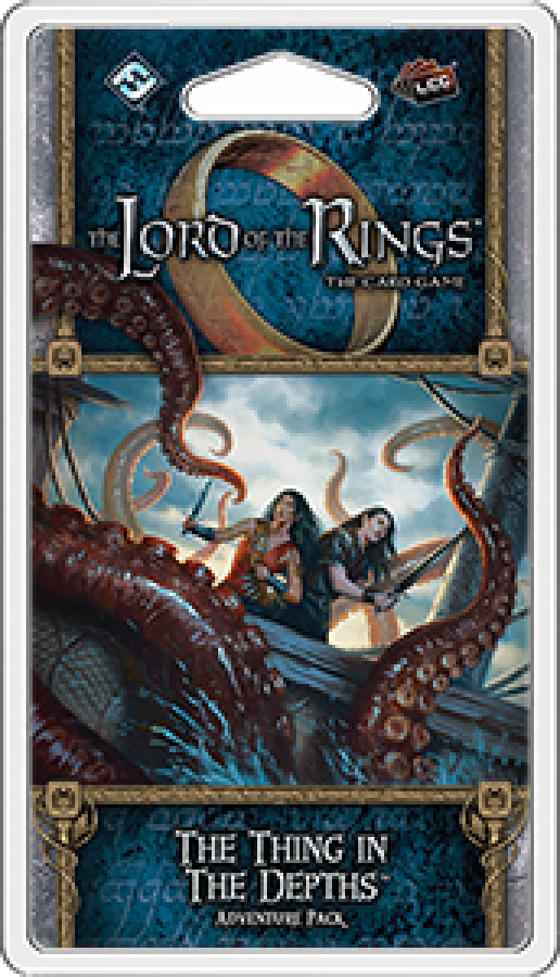 Lord of the Rings LCG: The Thing in the Depths