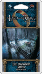 Lord of the Rings LCG: The Drowned Ruins