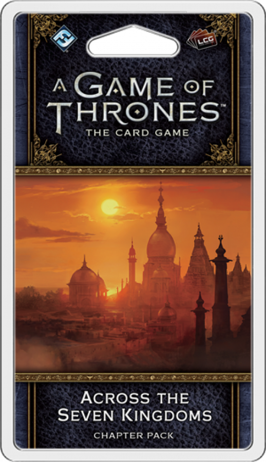 A Game of Thrones: The Card Game (2ed) - Across The Seven Kingdoms