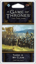 A Game of Thrones: The Card Game (2ed) - There is My Claim