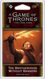 A Game of Thrones: The Card Game (2ed) - The Brotherhood Without Banners