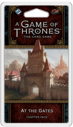 A Game of Thrones: The Card Game (2ed) - At the Gates