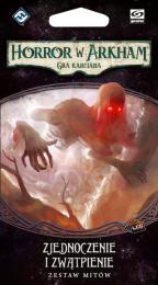 Horror w Arkham: Gra karciana - Zjednoczenie i zwątpienie