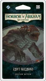 Horror w Arkham: Gra karciana - Zbyt głęboko