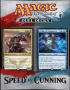 Magic The Gathering: Speed vs Cunning Duel Decks