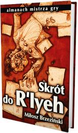 Skrót do R'lyeh (druga edycja)