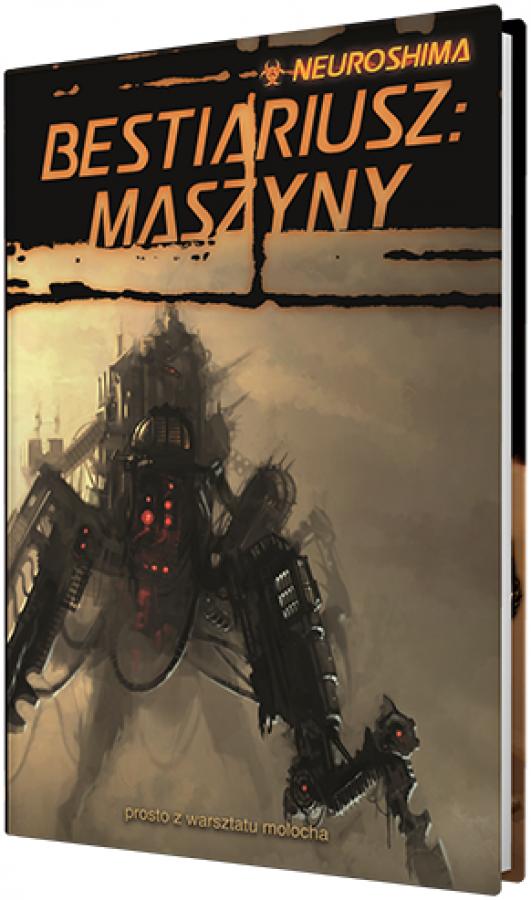 Neuroshima: Bestiariusz - Maszyny