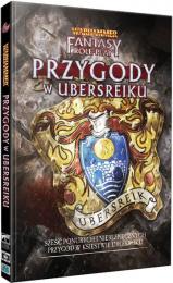 Warhammer FRP - Przygody w Ubersreiku
