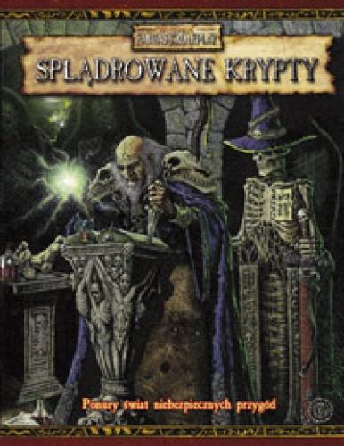 Warhammer FRP - Splądrowane Krypty