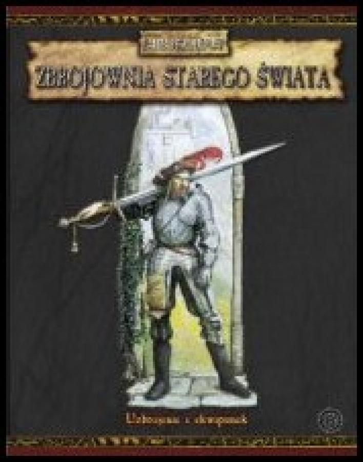 Warhammer FRP - Zbrojownia Starego Świata (miękka oprawa)