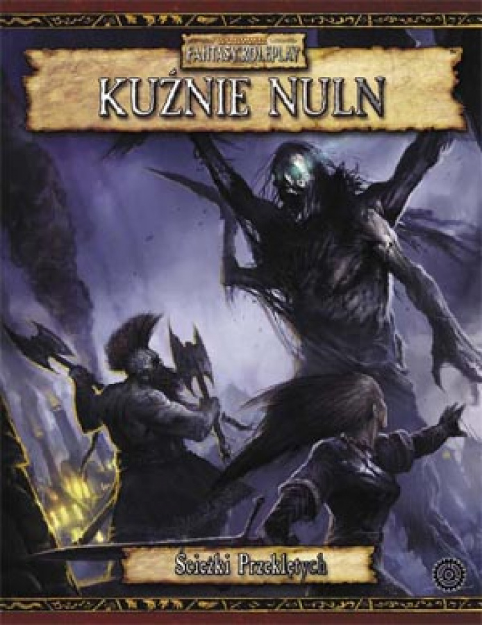 Warhammer FRP - Kuźnie Nuln
