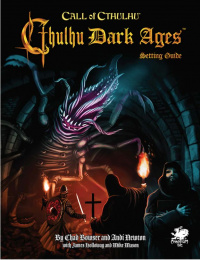 Call of Cthulhu (3rd Edition): Dark Ages