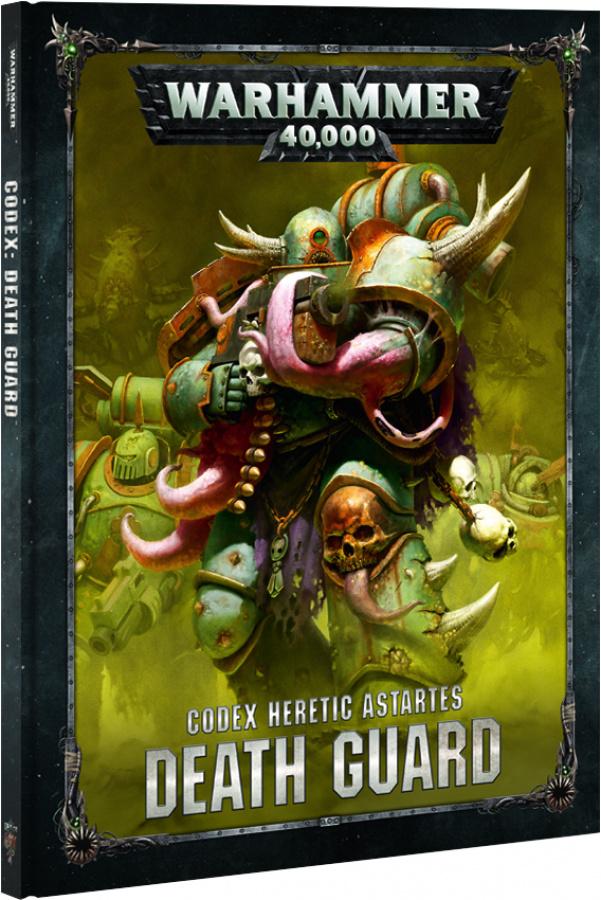 Warhammer 40,000: Codex Heretic Astartes - Death Guard