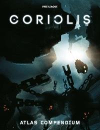Coriolis RPG - Atlas Compendium