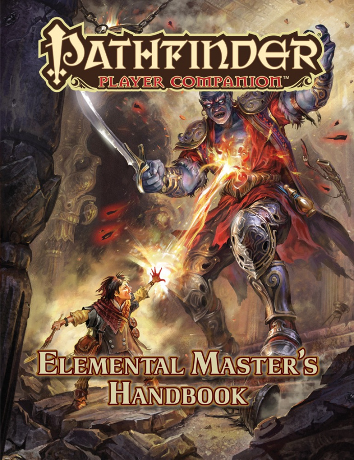 Pathfinder Roleplaying Game: Player Companion - Elemental Master's Handbook