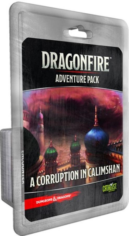 Dragonfire: Adventure Pack - Corruption in Calimshan