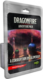 Dragonfire: Adventure Pack - Corruption in Calimshan