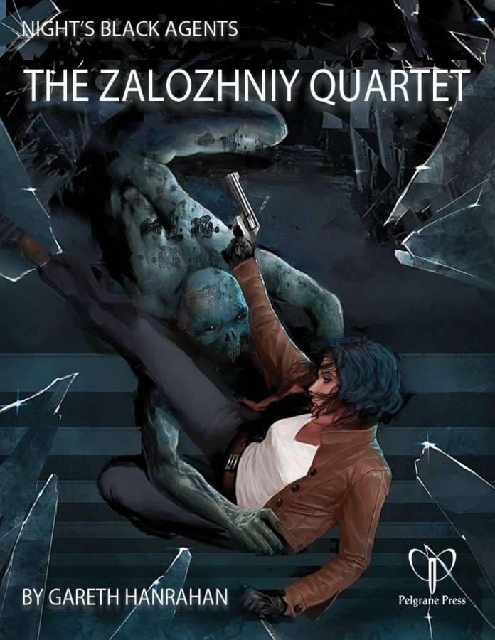 Night's Black Agents: The Zalozhniy Quartet